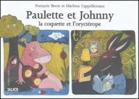 Françoiz Breut et Marleen Cappellemans - Paulette et Johnny - La coquette et l'oryctérope.