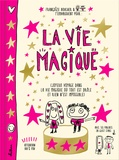 Françoize Boucher - La vie magique.