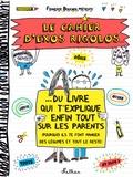 Françoize Boucher - Le cahier d'exos rigolos du livre qui t'explique enfin tout sur les parents.