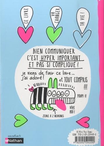 Le Livre qui t'aide à communiquer merveilleusement avec tous les humains (même les plus affreux)