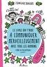 Françoize Boucher - Le Livre qui t'aide à communiquer merveilleusement avec tous les humains (même les plus affreux).