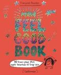 Françoize Boucher - Mon feel good book - 90 trucs pour être super heureux et trop zen.