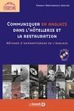 Francy Brethenoux-Seguin - Communiquer en anglais dans l'hôtellerie et la restauration - Méthode d'apprentissage de l'anglais. 1 CD audio
