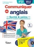 Francy Brethenoux-Seguin et Denis Lenoble - Communiquer en anglais - Santé et soins, UE 6.2, S1, 2, 3. 1 CD audio