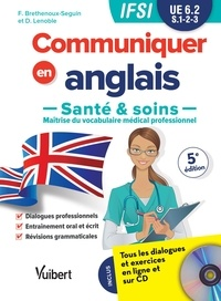 Livres audio gratuits en ligne sans téléchargement Communiquer en anglais  - Santé et soins, UE 6.2, S1, 2, 3 in French MOBI PDF PDB