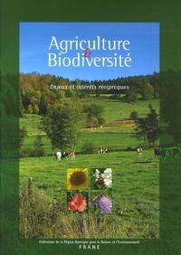 FRANE - Agriculture & Biodiversité - Enjeux et intérêts réciproques.