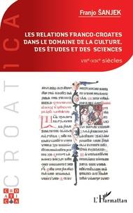 Galabria.be Les relations franco-croates dans le domaine de la culture, des études et des sciences - VIIIe-XIXe siècles Image