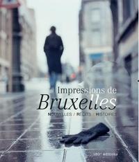 Frank Andriat et Jean-Baptiste Baronian - Impressions de Bruxelles.