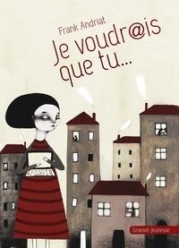 Frank Andriat - Je voudr@is que tu....
