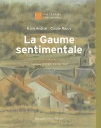 Frank Andriat - La Gaume sentimentale.