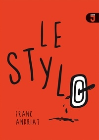 Frank Andriat - Le stylo.