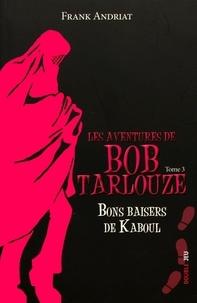 Deedr.fr Les aventures de Bob Tarlouze Tome 3 Image