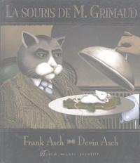 Frank Asch et Devin Asch - La souris de M. Grimaud.