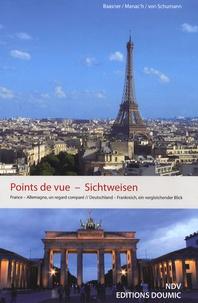 Frank Baasner et Bérénice Manac'h - Points de vue - France-Allemagne, un regard comparé, édition bilingue français-allemand.