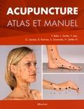 Frank Bahr et Leopold Dorfer - Acupuncture - Atlas et manuel.