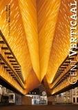 Frank Beke et François Nussbaumer - Gent Verticaal - Edition français-anglais-flamand.