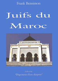 Frank Bensimon - Juifs du Maroc.