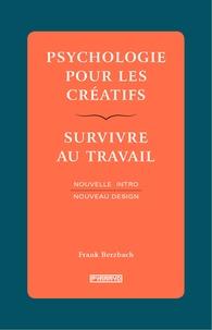 Histoiresdenlire.be Psychologie pour les créatifs - Survivre au travail Image