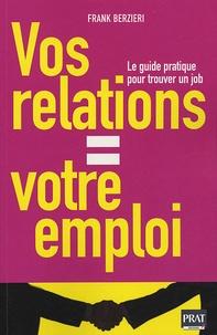 Téléchargement gratuit d'ebooks au format prc Vos relations = Votre emploi
