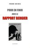 Frank Bridel - Pour en finir avec le rapport Bergier.