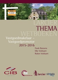 Frank Burssens et  Elke Volckaert - Vastgoedmakelaar - Vastgoedpromotor - 2015-2016.
