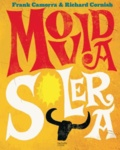 Frank Camorra et Richard Cornish - Movida solera - 100 recettes à la mode espagnole.