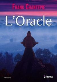 Frank Chantepie - L'oracle.
