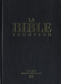 Frank-Charles Thompson - La Bible Thompson - Couverture rigide noire.