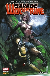 Frank Cho et Richard Isanove - Savage Wolverine - Sauvage.