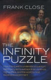 Frank Close - The Infinity Puzzle.