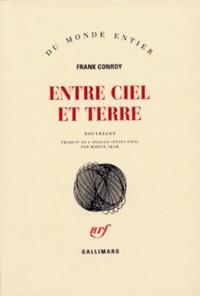 Frank Conroy - Entre ciel et terre.