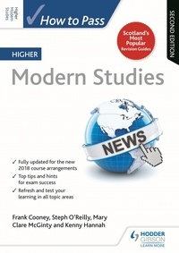 Frank Cooney et Steph O'Reilly - How to Pass Higher Modern Studies, Second Edition.