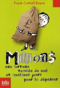 Frank Cottrell Boyce - Millions - Une fortune tombée du ciel et quelques jours pour la dépenser.