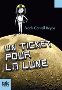 Frank Cottrell Boyce - Un ticket pour la Lune.