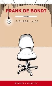 Frank De Bondt - Le bureau vide.