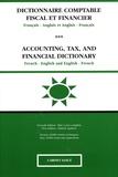 Frank de Saxcé - Dictionnaire comptable fiscal et financier français-anglais et anglais-français.