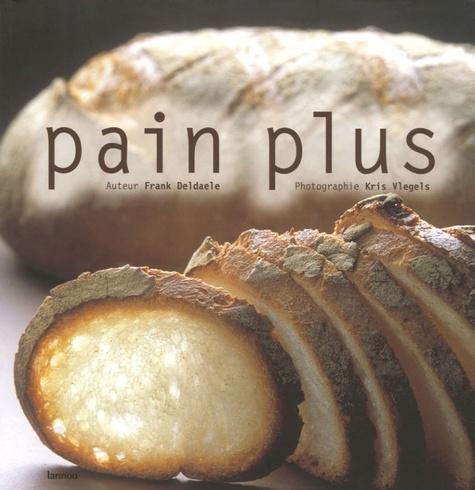 Frank Deldaele - Pain plus.