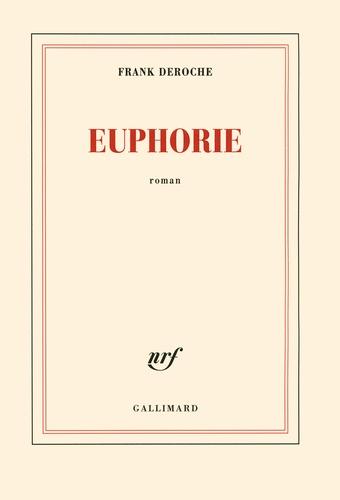 Frank Deroche - Euphorie.
