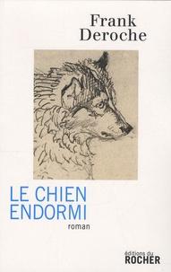 Frank Deroche - Le Chien endormi.