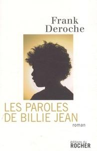 Frank Deroche - Les paroles de Billie Jean.