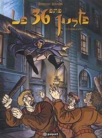 Frank Dumouilla et Sophie Uchlinger - Le 36ème juste Tome 2 : A l'ombre de la nuit.
