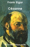 Frank Elgar - Cézanne.