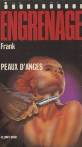 Frank - Engrenage : Peaux d'anges.