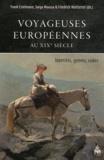 Frank Estelmann et Sarga Moussa - Voyageuses européennes au XIXe siècle - Identités, genres, codes.