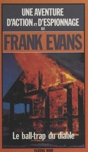 Frank Evans - Le ball-trap du diable.