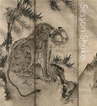 Frank Feltens - Sesson Shukei A Zen Monk-Painter in Medieval Japan /anglais.