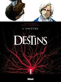 Frank Giroud - Destins Tome 11 : L'ancêtre.