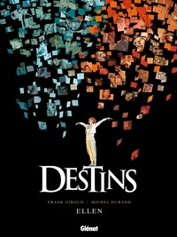 Frank Giroud et Michel Durand - Destins Tome 14 : Ellen.