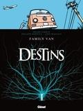 Frank Giroud et Loïc Malnati - Destins Tome 8 : Family Van.