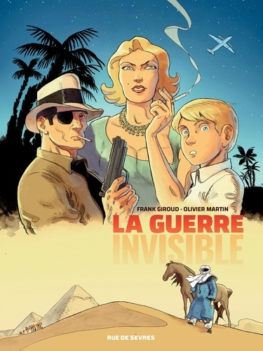 Frank Giroud et Olivier Martin - La guerre invisible Tome 1 : L'agence.